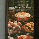 Vintage Secrets Of Better Cooking Cookbook 1973 Readers Digest