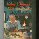 Robert L. Green's Living With Style Cookbook Vintage 0698109201