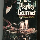 The Playboy Gourmet Cookbook By Thomas Mario First Edition
