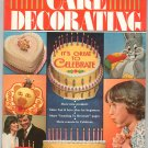 Wilton Yearbook 1979 Cake Decorating It's Great To Celebrate