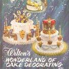 Wiltons Wonderland Of Cake Decorating Vintage Hard Cover