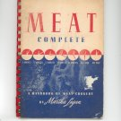 Meat Complete Handbook Of Meat Cookery Cookbook By Martha Logan Vintage 1942