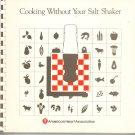Cooking Without Your Salt Shaker Cookbook American Heart Association Vintage
