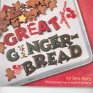 Great Ginger Bread Cookbook By Sara Perry 0811816133