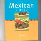 Mexican Kitchen Cookbook By Jane Milton First Edition 1843093073
