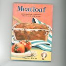 Meatloaf Cookbook By Sharon Moore Classics To New First Edition 0517574942