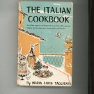 The Italian Cookbook By Maria Luisa Taglienti Vintage Hard Cover