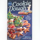 Pillsbury Special Edition Cookie Dough Cookbook Fun Festive & Easy
