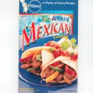 Pillsbury Fun & Easy Mexican Cooking Cookbook Classic #244 2001