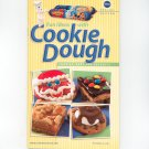 Pillsbury Special Edition Fun Ideas With Cookie Dough Cookbook 2003