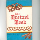 The Pretzel Book Cookbook By Phyllis Raybin Emert 0912661011