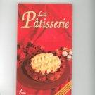 La Patisserie Cookbook By Christine Ferber 273722053x  French