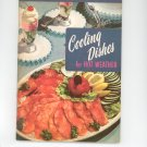 Cooling Dishes For Hot Weather Cookbook Vintage Culinary Arts 117 0832605123