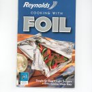 Reynolds Cooking With Foil Cookbook 2006 Favorite Brand Name Recipes