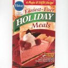Pillsbury Easiest Ever Holiday Meals Cookbook Classics #190  1996