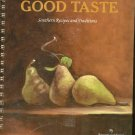 Good Taste Southern Recipes And Traditions Cookbook Annette Sanderson 0967941407