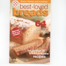 Better Homes And Gardens Best Loved Breads Cookbook 2002