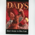 Dad's Guide To Dog Care Dad's Dog Food