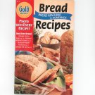 Gold Medal Bread Recipes Cookbook Number 21 1998