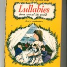 The Follett Book Of Cradle Songs Lullabies From Around The World First Edition ?