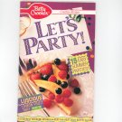 Betty Crocker Lets Party Creative Recipes Cookbook #47 1990