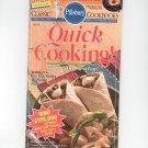 Pillsbury Quick Cooking Cookbook Classic #150 1993
