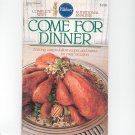 Pillsbury Come For Dinner Cookbook Classic #47 1984