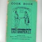 300th Anniversary Cookbook Ladies Village East Hampton Long Island Vintage