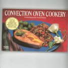 Convection Oven Cookery Cookbook By Christie & Thomas Katona 155867070x