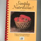Simply Nutritious Cookbook Revised American Cancer Society New York 0961712813
