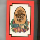Preserving Summer's Bounty Cookbook / Guide By Marilyn Kluger  Hard Cover 0871312662