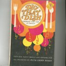 Dig That Dish Cookbook By Ruth Chier Rosen Revised Edition Vintage Hard Cover