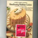 Ladies Home Journal Handbook Of Holiday Cuisine Cookbook First Edition