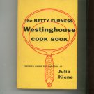The Betty Furness Westinghouse Cookbook Vintage 1954 First Printing Yellow Cover