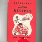 Treasured Polish Recipes For Americans Cookbook Vintage 1975 Hard Cover