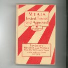 Meals Tested Tasted And Approved Cookbook Good Housekeeping Vintage 1930