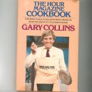 The Hour Magazine Cookbook By Gary Collins