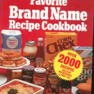Favorite Brand Name Recipes Cookbook Hard Cover By Editors Of Consumers Guide