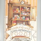 Cooking With Convenience Foods Cookbook Home Economics Teachers