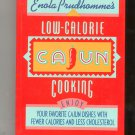 Enola Prudhomme's Low Calorie Cajun Cooking Cookbook Hard Cover 0688092551