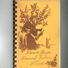 Favorite Recipes Of The Franciscan Sisters And Friends Cookbook Church