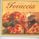 Focaccia Simple Breads From Italian Oven Cookbook By Carol Field 0811806049