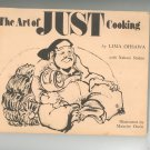 The Art Of Just Cooking Cookbook By Lima Ohsawa Vintage Autumn Press 0914398024