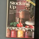 Stocking Up How To Preserve The Foods You Grow Naturally 0878571671 With Recipes