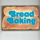 Bread Baking Cookbook By Lou Seibert Pappas 0911954120