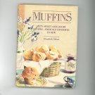 Muffins Cookbook by Elizabeth Alston Hard Cover 0517555875