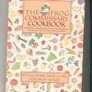 The Frog Commissary Cookbook Poses Clark Roller 0385184573
