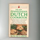 The New Pennsylvania Dutch Cookbook By Ruth Hutchinson  Vintage