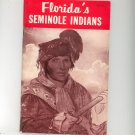 The Story Of Florida's Seminole Indians By Wilfred T. Neill Great Outdoors 2nd Edition 0820010189