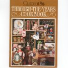 Through The Years Cookbook By Miriam B. Loo 1982